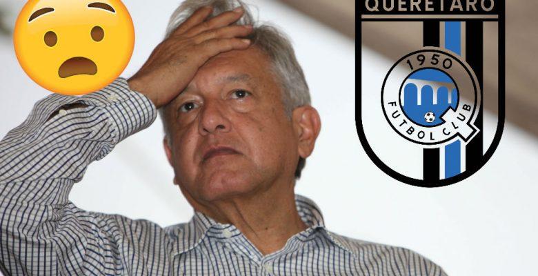 #MeHackiaron: Así respondió el club Querétaro por mensaje contra AMLO
