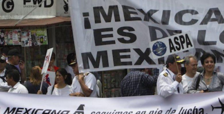 Extrabajadores de Mexicana recibirán liquidación…pero sólo una parte