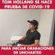 VIDEO: Tom Holland se hace la prueba de COVID-19