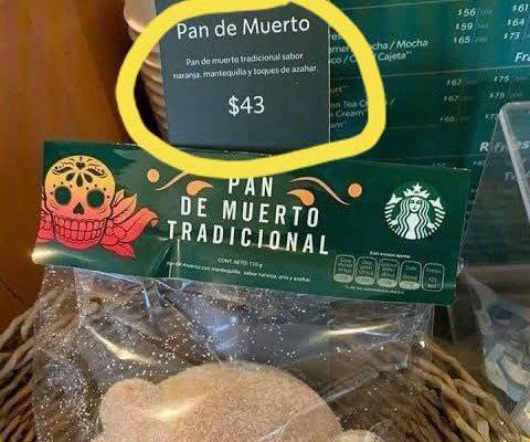 """Critican a Starbucks por el precio de su pan de muerto """"tradicional"""""""